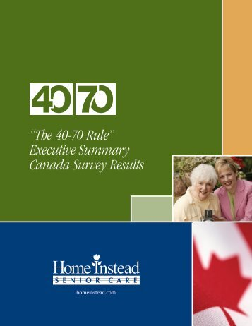 """The 40-70 Rule"" Executive Summary Canada Survey Results"