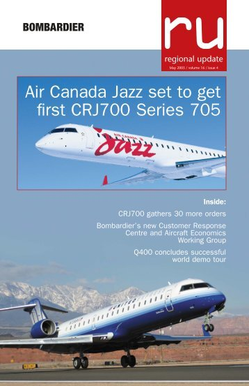 Air Canada Jazz set to get first CRJ700 Series 705 - Bombardier