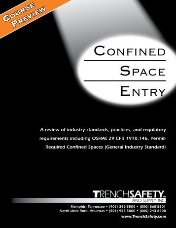 This Confined Space Entry Manual can be a - Trench Safety