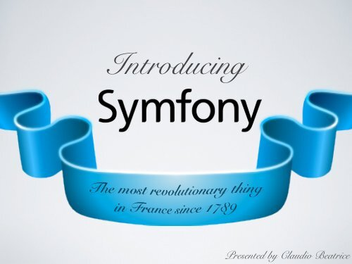 Introducing Symfony2.pdf - DrupalCon Munich 2012