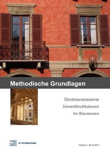 Ökobilanzbasierte Umweltindikatoren im Bauwesen Methodische