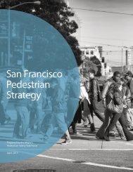 San Francisco Pedestrian Strategy — January 2013
