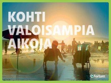 Kohti valoisampia aikoja - kestävän kehityksen esite 2011 - Fortum
