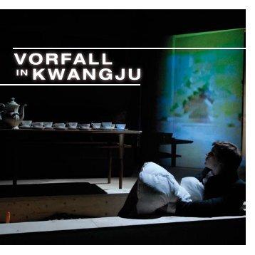 VORFALL IN KWANGJU - Hendrik Müller Regie