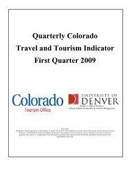 Quarterly Colorado Travel and Tourism Indicator First Quarter 2009