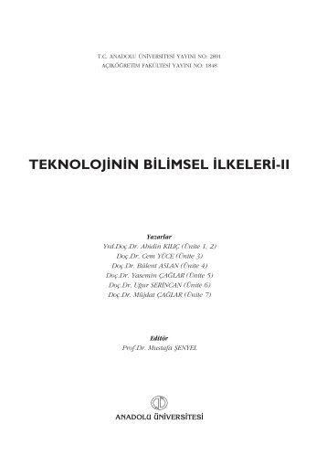 TEKNOLOJ‹N‹N B‹L‹MSEL ‹LKELER‹-II - Anadolu Üniversitesi