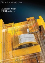 Technical What's New Autodesk® Vault 2013 Products - Cadac Group