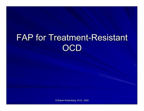 FAP for Treatment-Resistant OCD - Functional Analytic