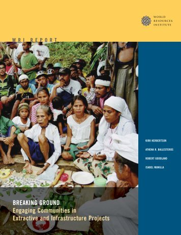 Engaging Communities in Extractive and Infrastructure Projects