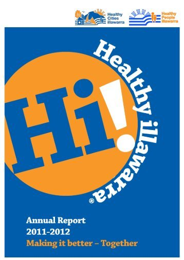 Annual Report 2011 - 2012 Page ǀ1 - Healthy Cities Illawarra