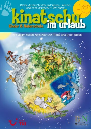Kinatschu im Urlaub - Naturdetektive
