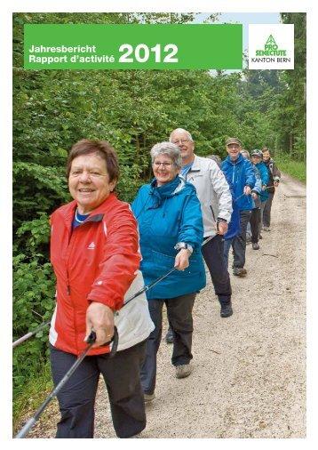 Jahresbericht Rapport d'activité 2012 - Pro Senectute Kanton Bern ...