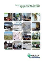 Compte rendu technique d'activités Agropolis International 2011