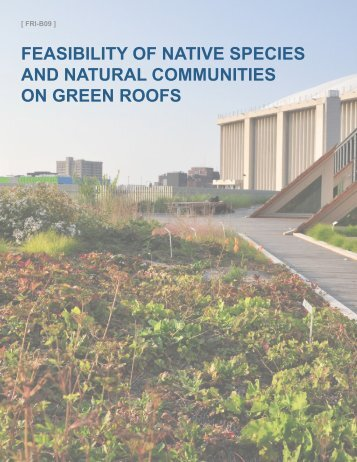 FRI-B09_Feasibility of Native Species and Natural Communities on Green Roofs