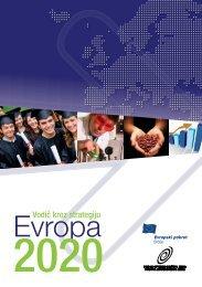 Vodič kroz Strategiju Evropa 2020 - Evropski pokret u Srbiji