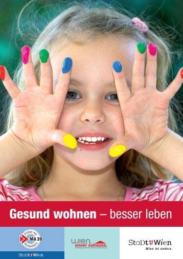 Gesund wohnen – besser leben - Wien