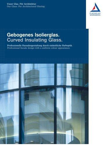 Produktbroschüre Gebogene Gläser (PDF 966 KB) - FLACHGLAS ...