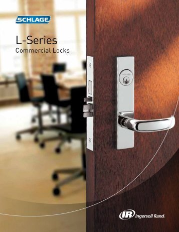 Schlage L series catalog - Ingersoll Rand Security Technologies