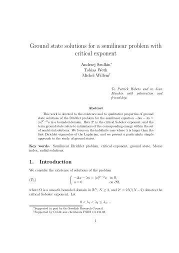 Ground state solutions for a semilinear problem with critical exponent