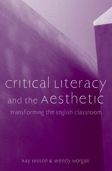 Critical Literacy and the Aesthetic - National Council of Teachers of ...
