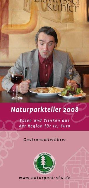 Naturparkteller 2008 - Naturpark Schwäbisch Fränkischer Wald