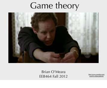 Game theory - Brian O'Meara Lab