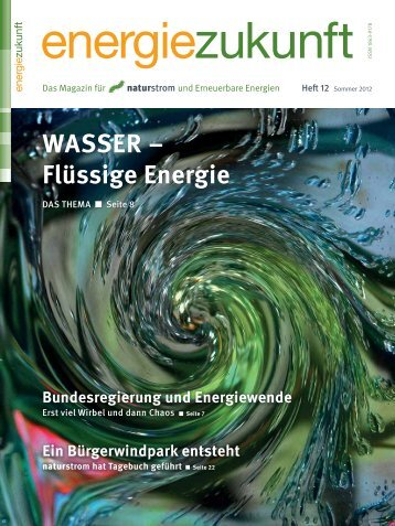 Wasser – Flüssige energie - Naturstrom
