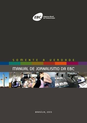 Clique aqui para fazer o download do Manual de Jornalismo da EBC