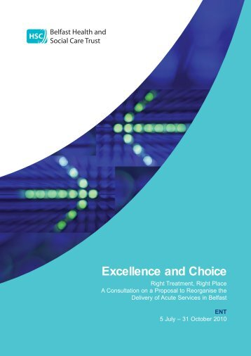 Excellence and Choice - Belfast Health and Social Care Trust