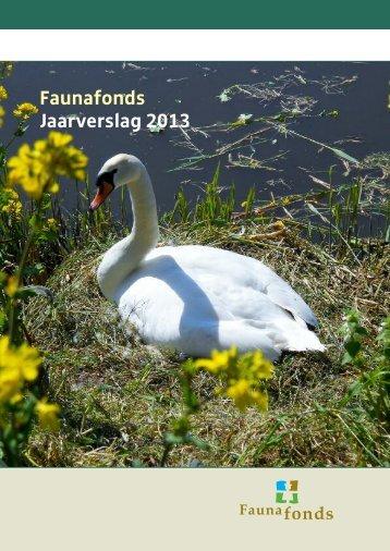 Jaarverslagen\Jaarverslag Faunafonds 2013 website