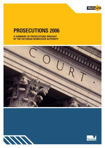 Prosecutions 2006 - WorkSafe Victoria