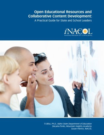 Open Educational Resources and Collaborative Content ... - iNACOL