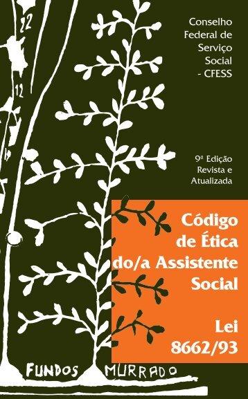 Código de Ética do/a Assistente Social Lei 8662/93 - CFESS