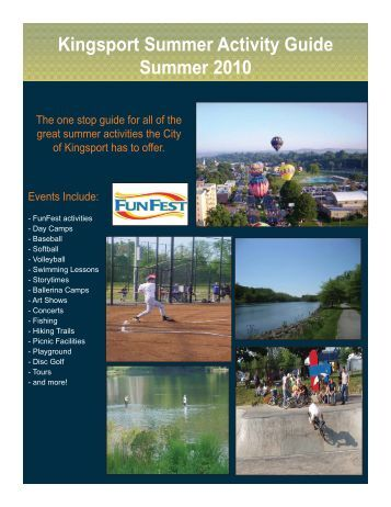 Kingsport Summer Activity Guide Summer 2010 - The City of Kingsport