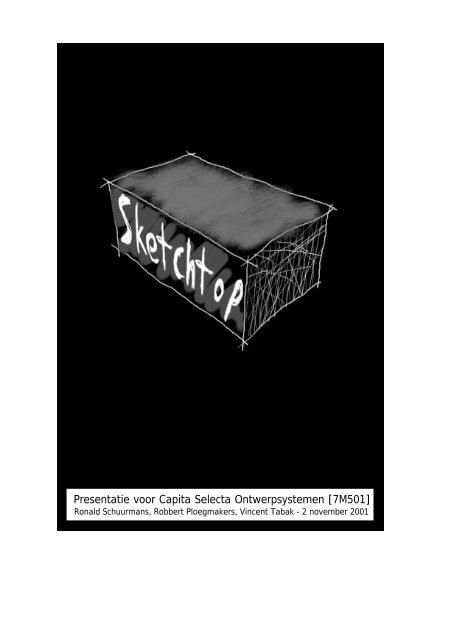 Presentatie voor Capita Selecta Ontwerpsystemen [7M501]