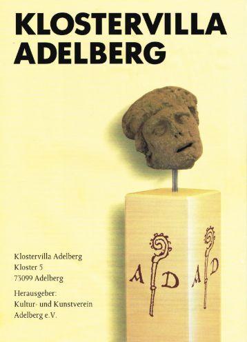 DAS MUSEUM in der KLOSTERVILLA ADELBERG