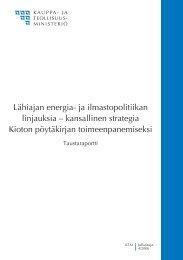 Lähiajan energia- ja ilmastopolitiikan linjauksia – kansallinen ...