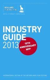 Download Industry Guide 2013 - Nederlands Film Festival
