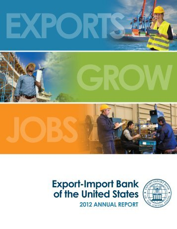 2012 Annual Report - Export-Import Bank of the United States