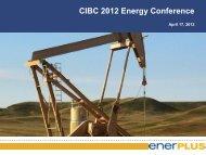 CIBC 2012 Energy Conference - Enerplus