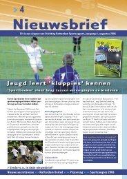 6308 SC Nieuwsbrief Nr.4-06.indd - Rotterdam Sportsupport