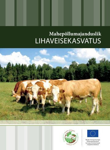 Mahepõllumajanduslik lihaveisekasvatus (PDF 550 KB)