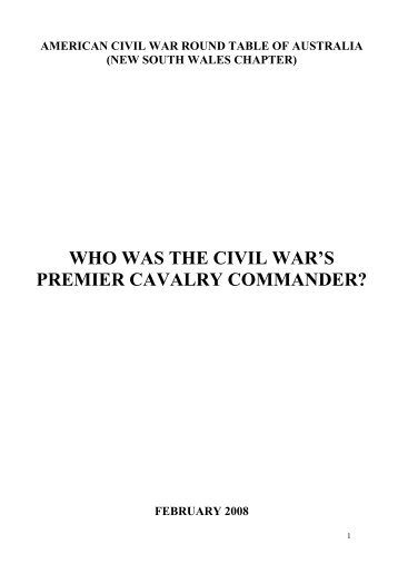 WHO WAS THE CIVIL WAR'S PREMIER CAVALRY COMMANDER?
