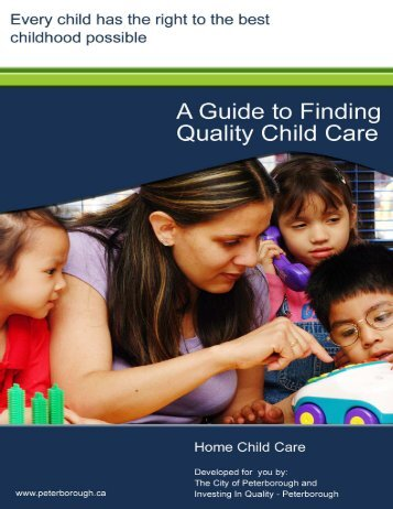 Remember, quality child care lasts a lifetime! - City of Peterborough