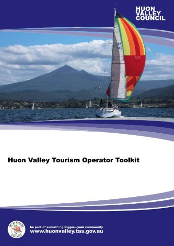 Huon Valley Tourism Operator Toolkit 2012(revised)