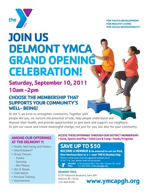 Join US Delmont YmCA GrAnD openinG CelebrAtion! Saturday