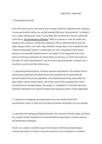 Jürgen Kriz / manuscript 2: Psychoanalysis (Freud) Even if the term ...