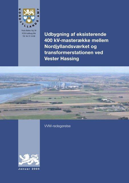 Udbygning af eksisterende 400 kV-masterække ... - Naturstyrelsen
