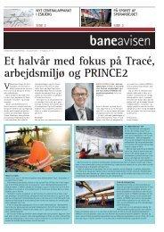 Et halvår med fokus på Tracé, arbejdsmiljø og ... - Banedanmark