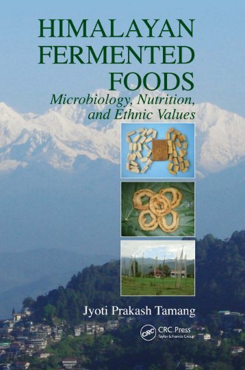 HIMALAYAN FERMENTED FOODS: Microbiology, Nutrition, and ...